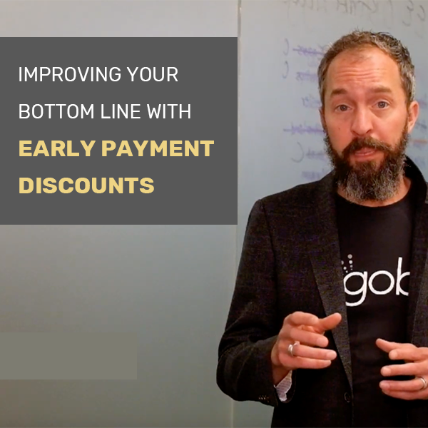 How Capturing Early Payment Discounts can Improve your Bottom Line