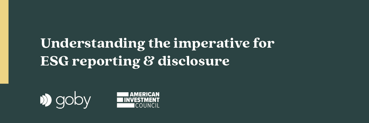The imperative for ESG reporting & disclosure