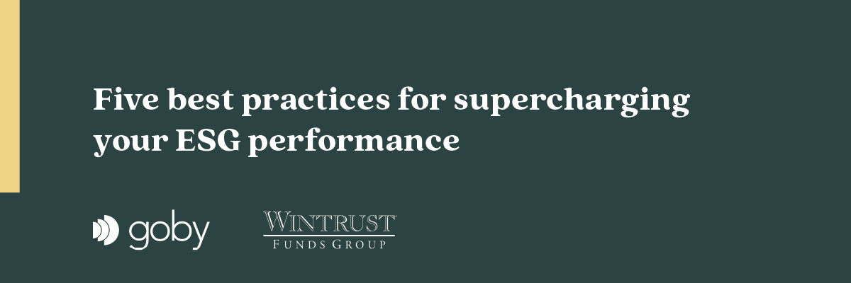 Best practices for supercharging your ESG performance